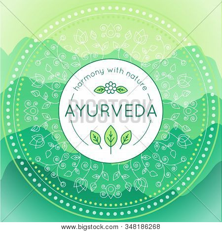 Vector Ayurveda Illustration With Mountains Landscape, Ethnic Patterns And Sample Text In Green Colo