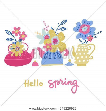 Set Of Bouquet Of Flower In The Teapot Set. Spring Doodle Flower. Teatime Collection. Concept Of Tre