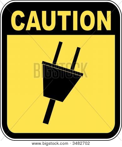 Electrical Outlet Caution Sign.