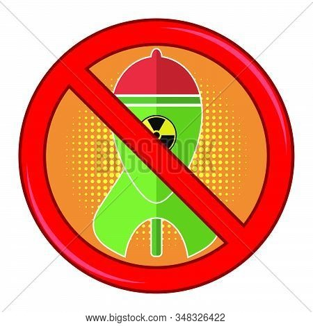 No War Sign Isolated On White Background. Green Atomic Bomb With Radiation Sign On Red Background. N