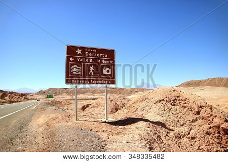 Signpost In Spanish On Atacama Desert Road In Northern Chile, Meaning : Ruta Del Desierto = Rute Of