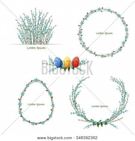 Easter Floral Wreath Set With Colored Eggs. Spring Set With Willow And Forget-me-not Flowers. Isolat