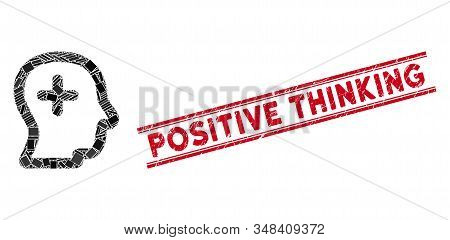 Mosaic Positive Thinking Icon And Red Positive Thinking Stamp Between Double Parallel Lines. Flat Ve
