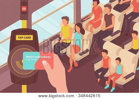 Fare Payment Isometric Composition With View Of Passenger Car With People And Transport Card Ticket