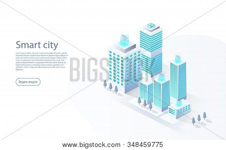 Smart City With Smart Services, Internet Of Things, Networks. Smart City Design Isometric Concept. C