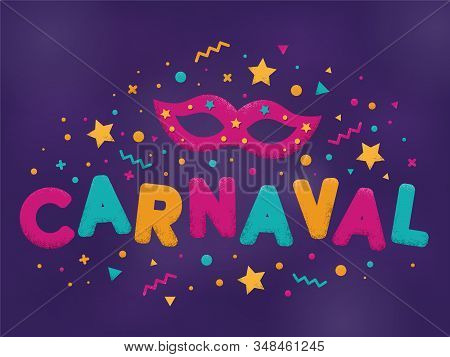 Carnival Purple, Blue And Yellow Text With Decorated Masquerade Mask And Firework. Venetian Carnival