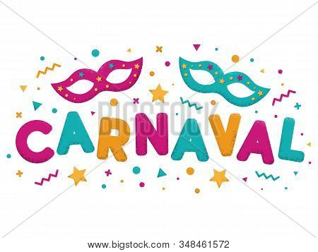 Carnival Purple, Blue And Yellow Text With Decorated Masquerade Masks. Venetian Carnival, Mardi Gras