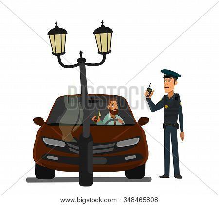 Man Alcohol Test A Drunk Driver Crashed Into A Pole. Arrest Of A Drunk Driver. Vector Illustration.