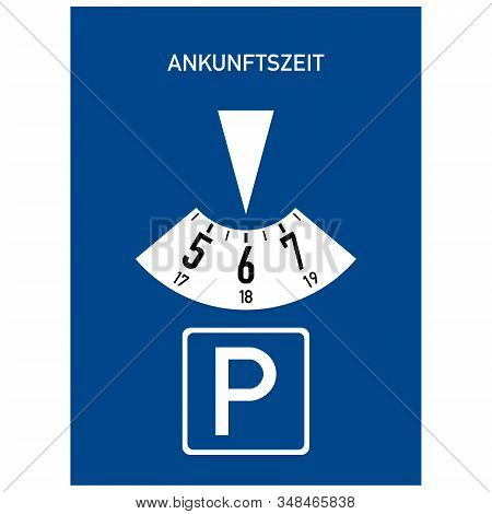 Parking Disc. Paid Parking. Road Sign Of Germany. Europe. Vector Graphics.