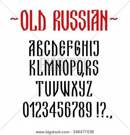 Latin Alphabet Stylized As Old Russian Cyrillic Script, Typescript Set. Hand Drawn Calligraphy Lette