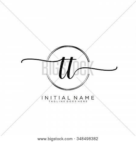 Tt Initial Handwriting Logo With Circle Template Vector.