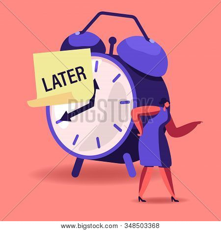 Procrastination, Delay Bad Time Management Concept. Angry Businesswoman Stand At Huge Alarm Clock Wi