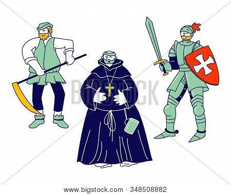 Set Of Medieval Characters Peasant, Fat Monk, Knight Wearing Armor And Sword Brave Warrior Crusader
