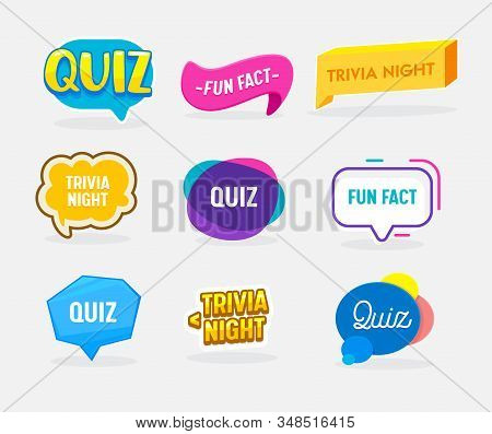 Set Of Quiz, Fun Fact And Trivia Night Badges In Shape Of Speech Bubble. Creative Icons For Social M
