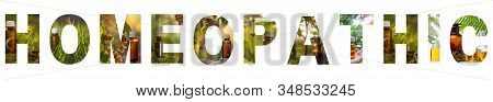 Inscription Homeopathic Transparent Background. Homeopathic - Natural Medicine Word Concept, Text Is