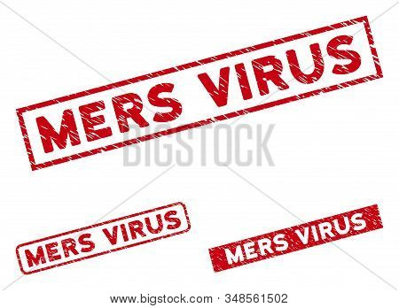 Mers Virus Seal Stamps. Red Vector Rectangular Textured Stamps With Mers Virus Message. Designed For