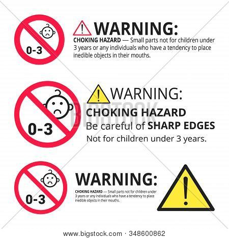 Not Suitable For Children Under 3 Years Choking Hazard Forbidden Signs Set Stickers Isolated On Whit
