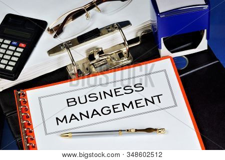 Business Management - Control And Supervision Of Business Operations: Accounting, Finance, Marketing
