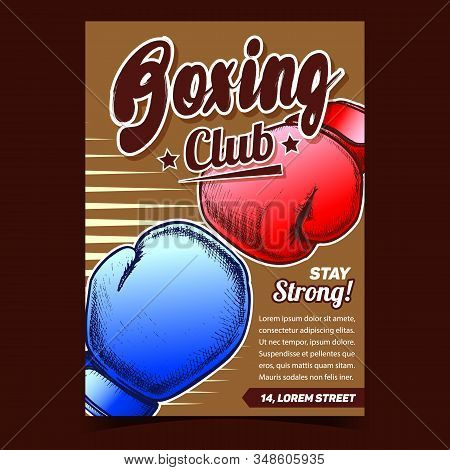 Boxing Sportive Club Advertising Poster Vector. Boxer Protective Hand Sportive Equipment Gloves For