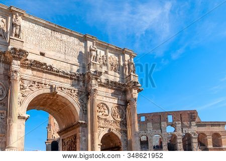 Arch Of Constantine And Colosseum In Rome, Italy. Triumphal Arch In Rome, Italy. North Side, From Th