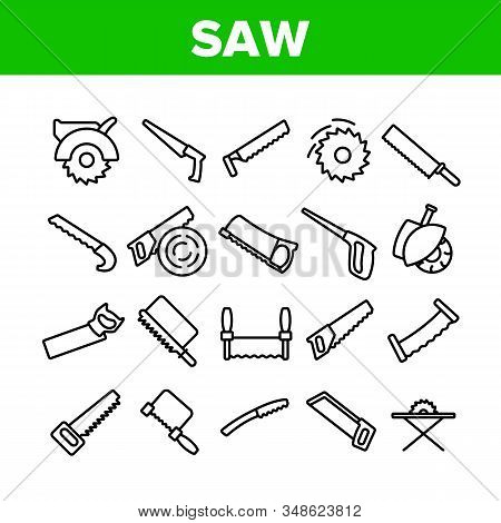 Saw Cutting Equipment Collection Icons Set Vector Thin Line. Sharp Circular Blade Machine, Hand Saw,