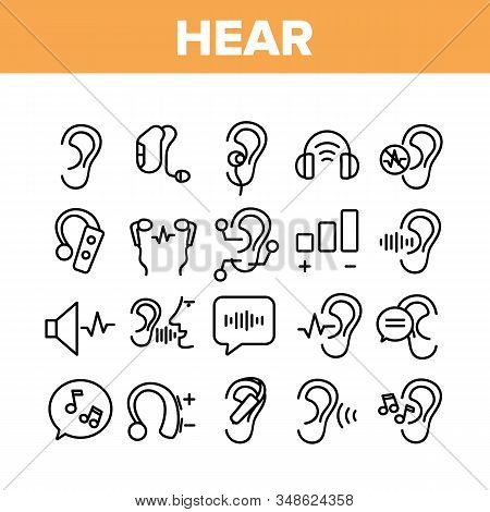 Hear Sound Aid Tool Collection Icons Set Vector Thin Line. Hear Music Earphones And Dynamic, Hearing