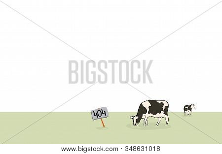 Vector Plate With The Number 404 Is In The Field Where The Cows Graze. Internet Error Page