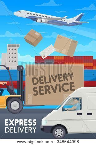 Mail Delivery, Logistic And Freight Transportation Service. Vector Post Office Shipping Transport, A