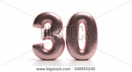 30 Thirty Number. Glossy, Sparkling Pink Purple Color Balloon Of Numeral 30 Isolated On White Backdr