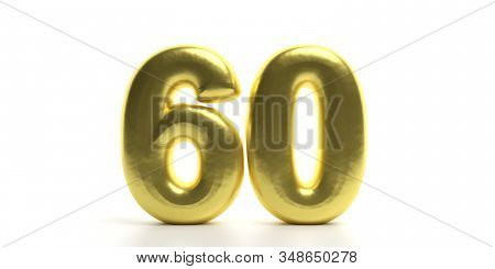 60 Sixty Number. Glossy, Sparkling And Gold Color Balloon Of Numeral 60 Isolated On White Backdrop.
