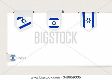 Label Flag Collection Of Israel In Different Shape. Ribbon Flag Template Of Israel Hanging From Pape