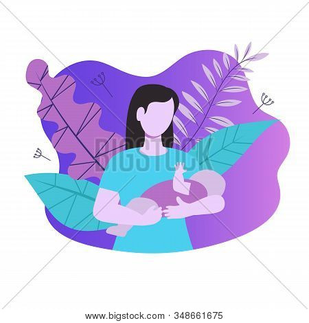 Mother Holds Baby In Her Arms. Design For Childhood, Motherhood, Parenthood. Vector Illustration.