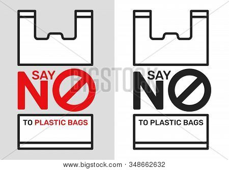 Say No To Plastic Bags Sign And Symbol, An Environmental Conservation Concept Symbol