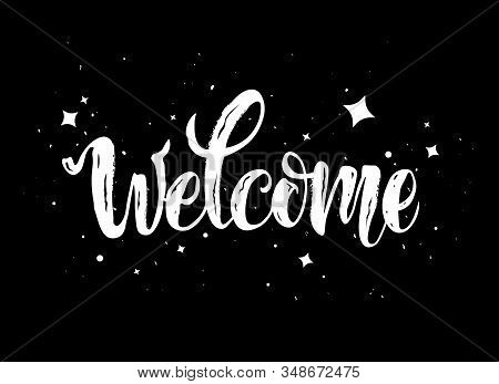 Welcome White Lettering Text With Sparkles. Handwritten Modern Brush Calligraphy Illustration. Welco