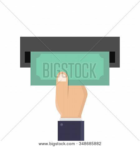 Withdraw Money From Atm, Hand Hold Money And Take Cash Money From Atm, Flat Design Vector Illustrati
