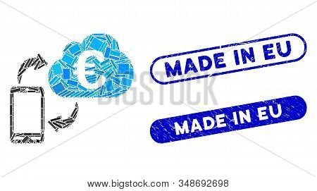 Mosaic Euro Cloud Banking And Corroded Stamp Seals With Made In Eu Phrase. Mosaic Vector Euro Cloud