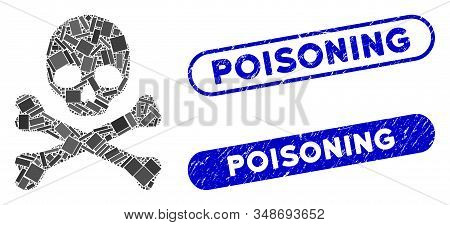 Mosaic Skull And Crossbones And Grunge Stamp Seals With Poisoning Caption. Mosaic Vector Skull And C