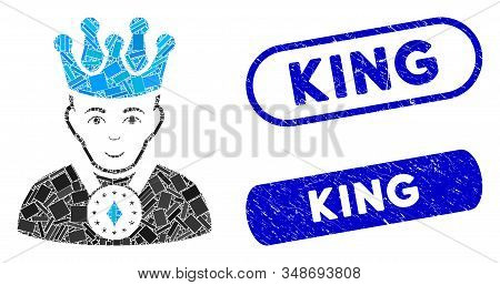 Mosaic King And Rubber Stamp Seals With King Phrase. Mosaic Vector King Is Formed With Random Rectan