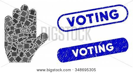 Mosaic Voting Hand And Grunge Stamp Seals With Voting Phrase. Mosaic Vector Voting Hand Is Designed
