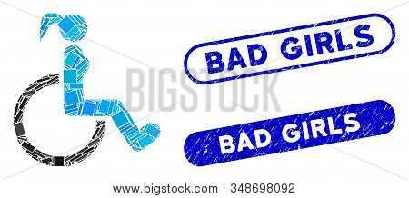 Mosaic Disabled Woman And Distressed Stamp Watermarks With Bad Girls Text. Mosaic Vector Disabled Wo