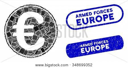Mosaic Euro Coin And Corroded Stamp Seals With Armed Forces Europe Phrase. Mosaic Vector Euro Coin I