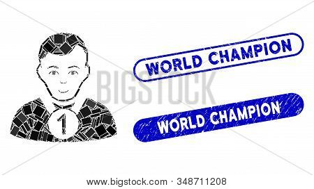 Mosaic Champion And Distressed Stamp Seals With World Champion Caption. Mosaic Vector Champion Is Fo