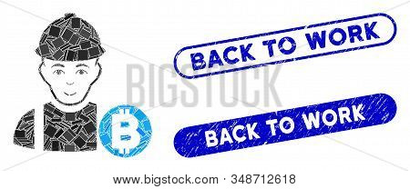 Mosaic Bitcoin Miner And Grunge Stamp Watermarks With Back To Work Caption. Mosaic Vector Bitcoin Mi