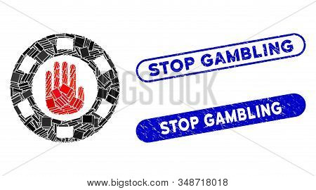 Mosaic Stop Gambling Chip And Corroded Stamp Seals With Stop Gambling Text. Mosaic Vector Stop Gambl