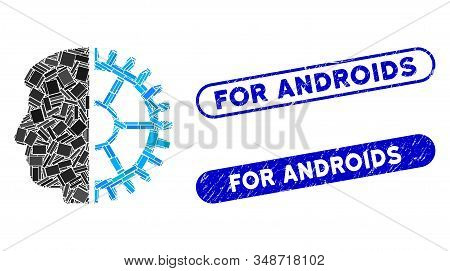 Mosaic Android Head And Rubber Stamp Seals With For Androids Text. Mosaic Vector Android Head Is Cre