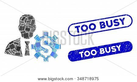 Mosaic Banker Options And Grunge Stamp Seals With Too Busy Caption. Mosaic Vector Banker Options Is