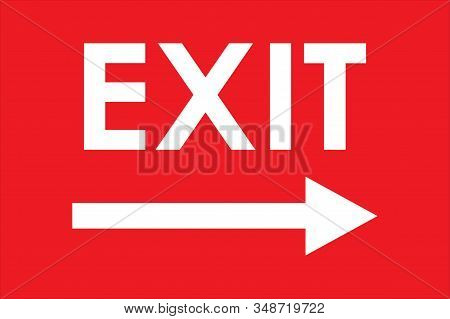 Exit Sign Right Arrow. Red Background. Warning Symbol Directional. Perfect For Backgrounds, Backdrop