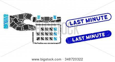 Mosaic Calendar Properties Hand And Rubber Stamp Seals With Last Minute Phrase. Mosaic Vector Calend