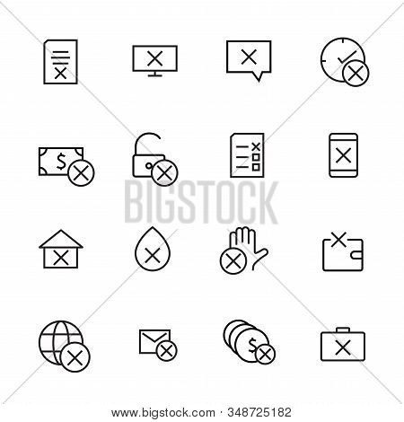 A Simple Set Of Reject Related Vector Line Icons. Contains Icons Such As Refuse Money, Cancel Docume
