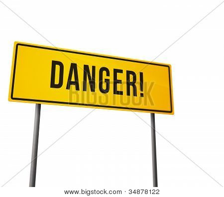 Danger on Road Sign Isolated on White